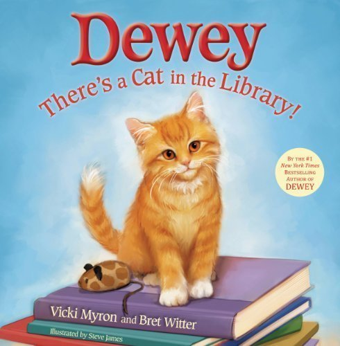 Dewey: There's a Cat in the Library! - Featured on a book list of cat books for kids
