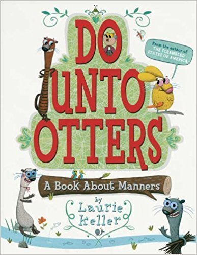 Do Unto Otters: A Book About Manners  - Children's Books on Manners