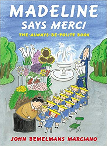 Madeline Says Merci  - Children's Books on Manners