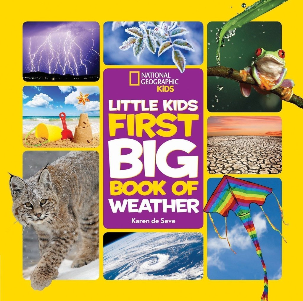 National Geographic Little Kids First Big Book of Weather - nature book for preschooler