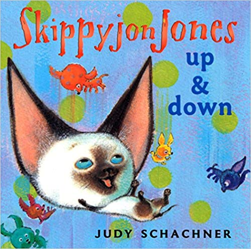 Skippyjon Jones: Up and Down - Featured on a book list of cat books for kids