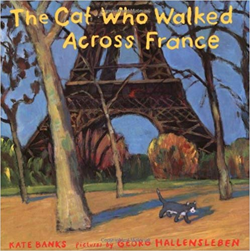 The Cat Who Walked Across France - Featured on a book list of cat books for kids