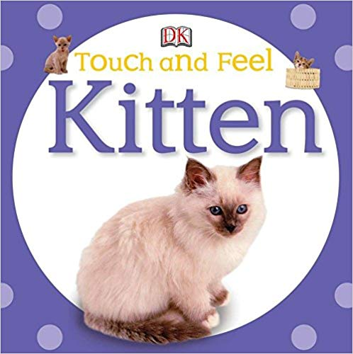 Touch and Feel: Kitten Book - Featured on a book list of cat books for kids