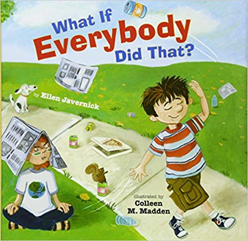 What If Everyone Did That?  - Children's Books on Manners