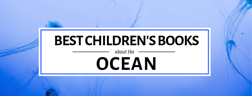 Best Children's Books about the Ocean