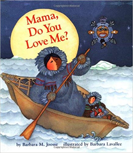 Mama, Do You Love Me? - best Mother's Day Picture Books