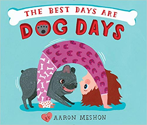 The Best Days Are Dog Days -  children's books about dogs
