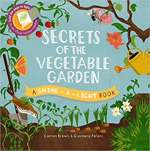 Secrets of the Vegetable Garden - nature books for preschoolers