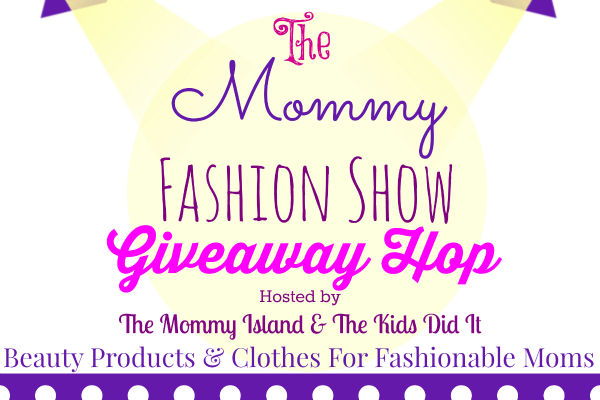 "Sponsors And Bloggers Join ""The Mommy Fashion Show"" Hop!"