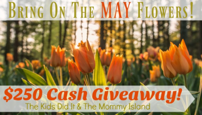 $200 May Flowers Cash Giveaway