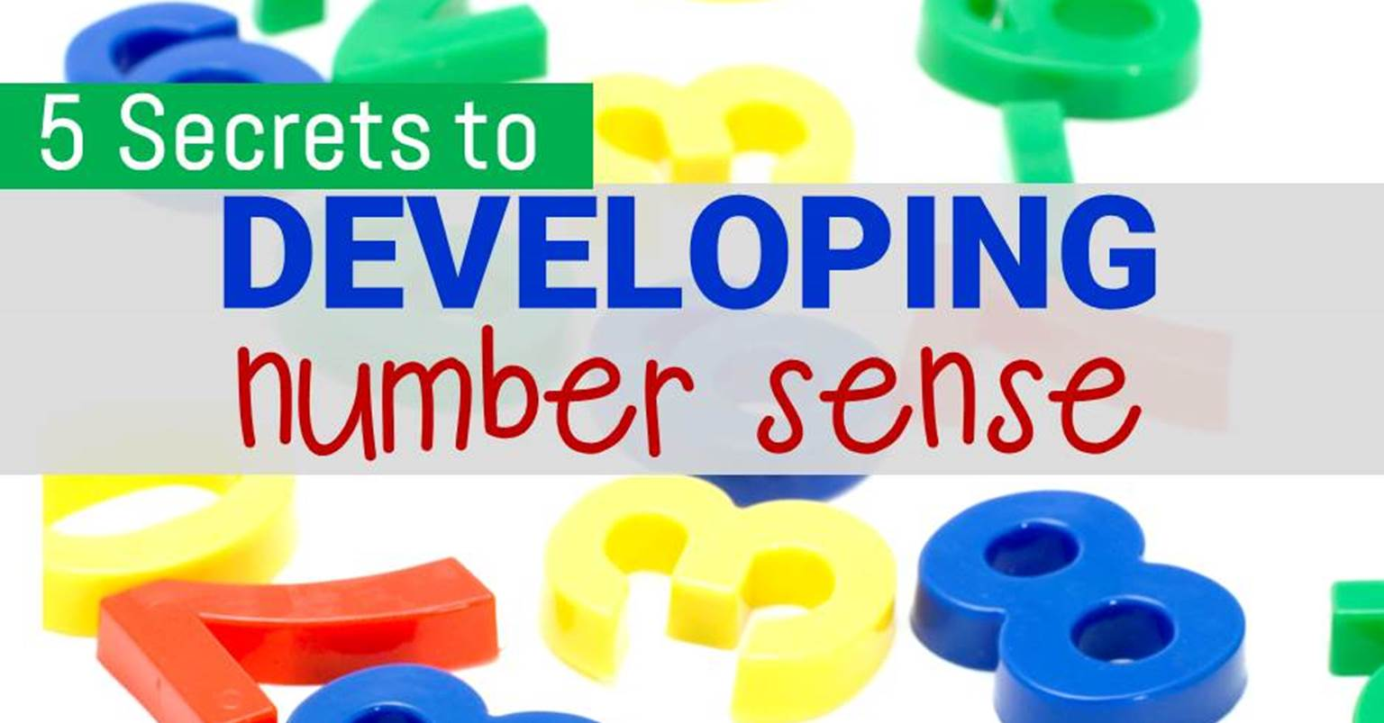 The Secrets Of Developing Number Sense