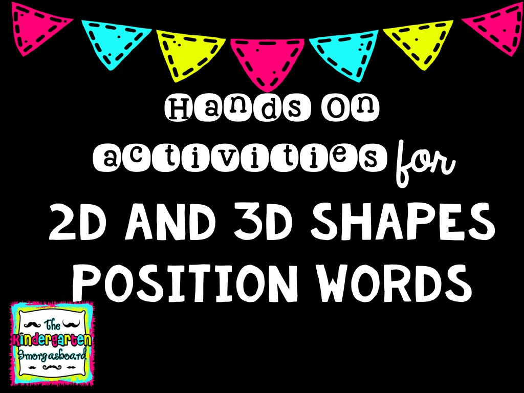 A Kindergarten Smorgasboard Of Shapes And Position Words
