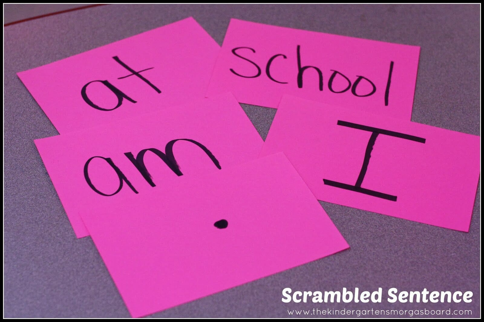 A Kindergarten Smorgasboard Morning Meeting Sentence Scramble