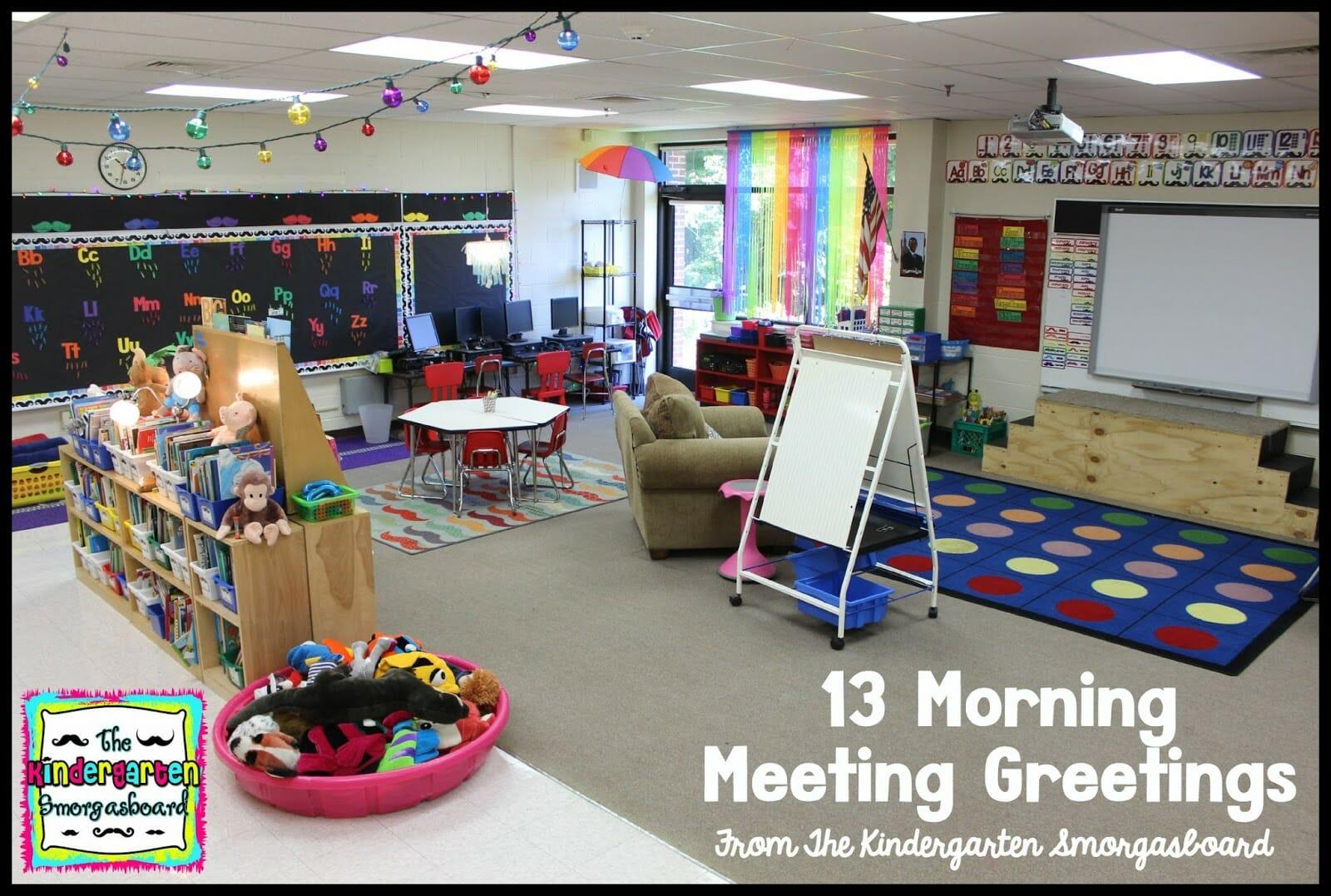 A Kindergarten Smorgasboard Of 13 Morning Meeting