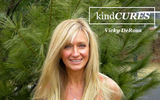 Kind Cures: Vick DeRosa   The Kind Life