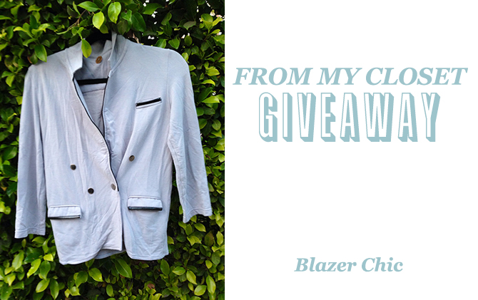 From My Closet Giveaway, Blazer Chic