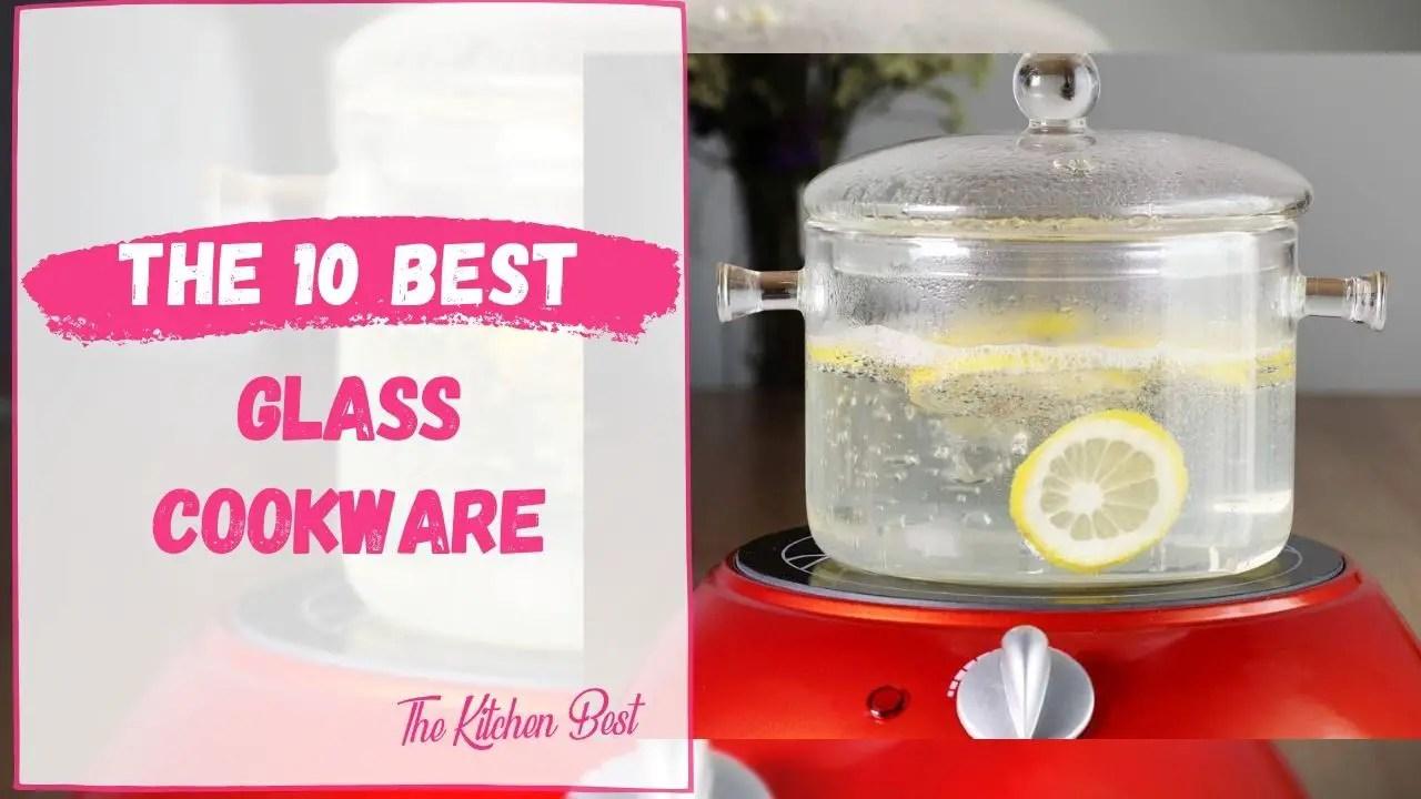 Best Glass Cookware
