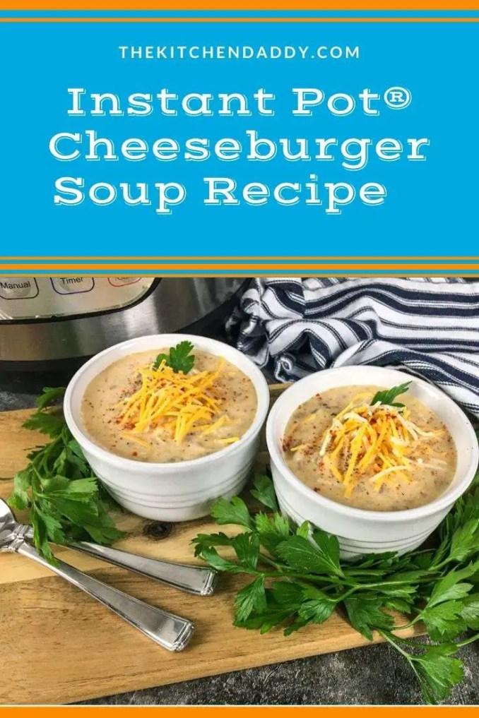 Instant Pot® Cheeseburger Soup Recipe