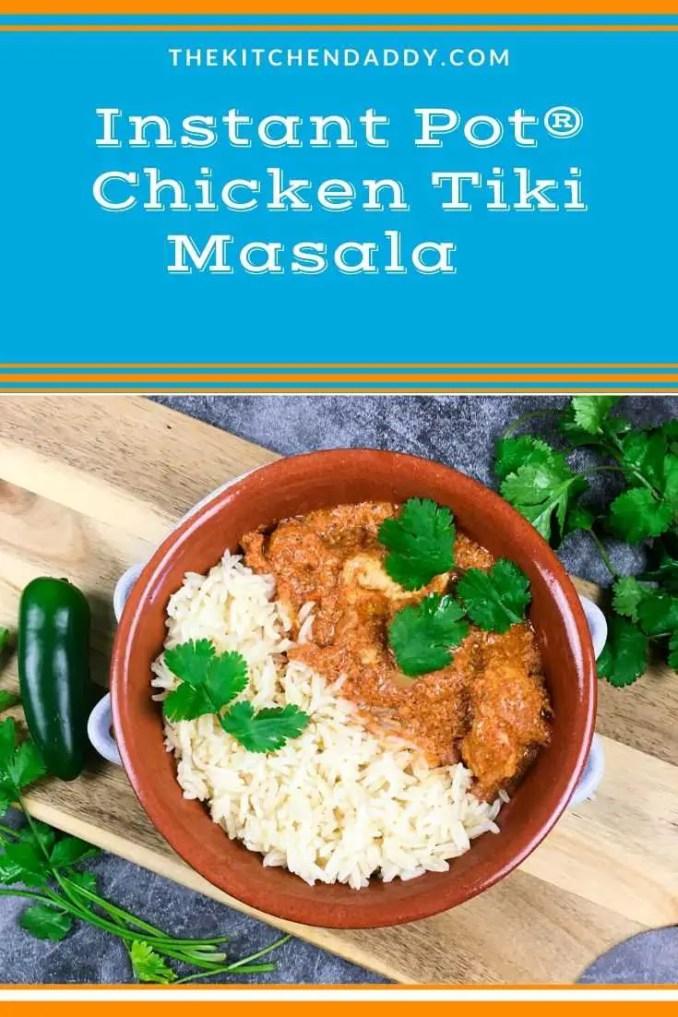 Instant Pot® Chicken Tiki Masala