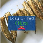 Easy Grilled Okra