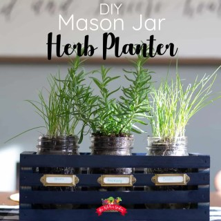 DIY Mason Jar Herb Planter