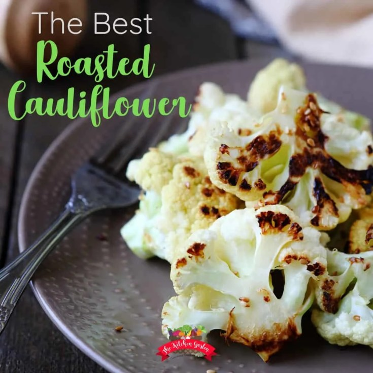 The Best Roasted Cauliflower