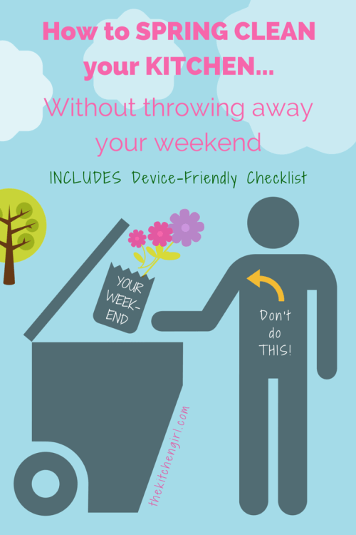 Here's a a busy person's strategy for spring-cleaning your kitchen the smart way and reclaiming your weekend. www.thekitchengirl.com