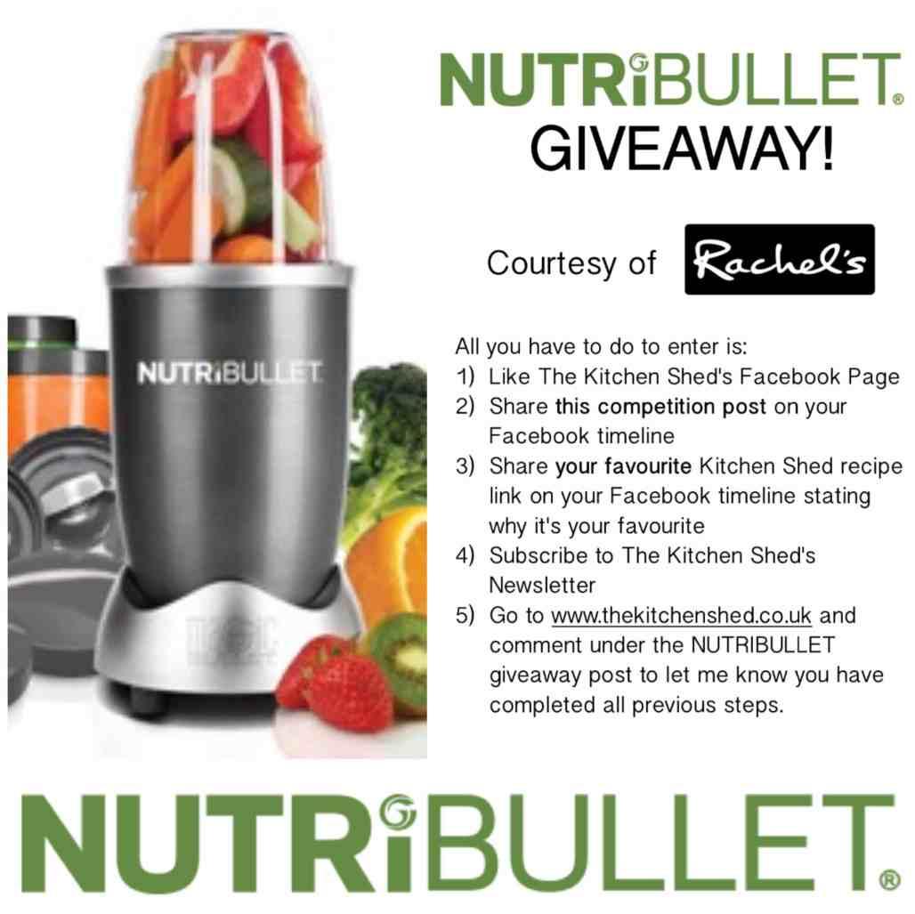 NutriBullet Giveaway! www.thekitchenshed.co.uk
