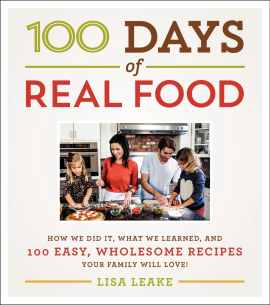 100 Days of Real Food Cookbook Ambassador Post, Recipe & Giveaway