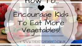 How To Encourage Kids To Eat More Vegetables 1