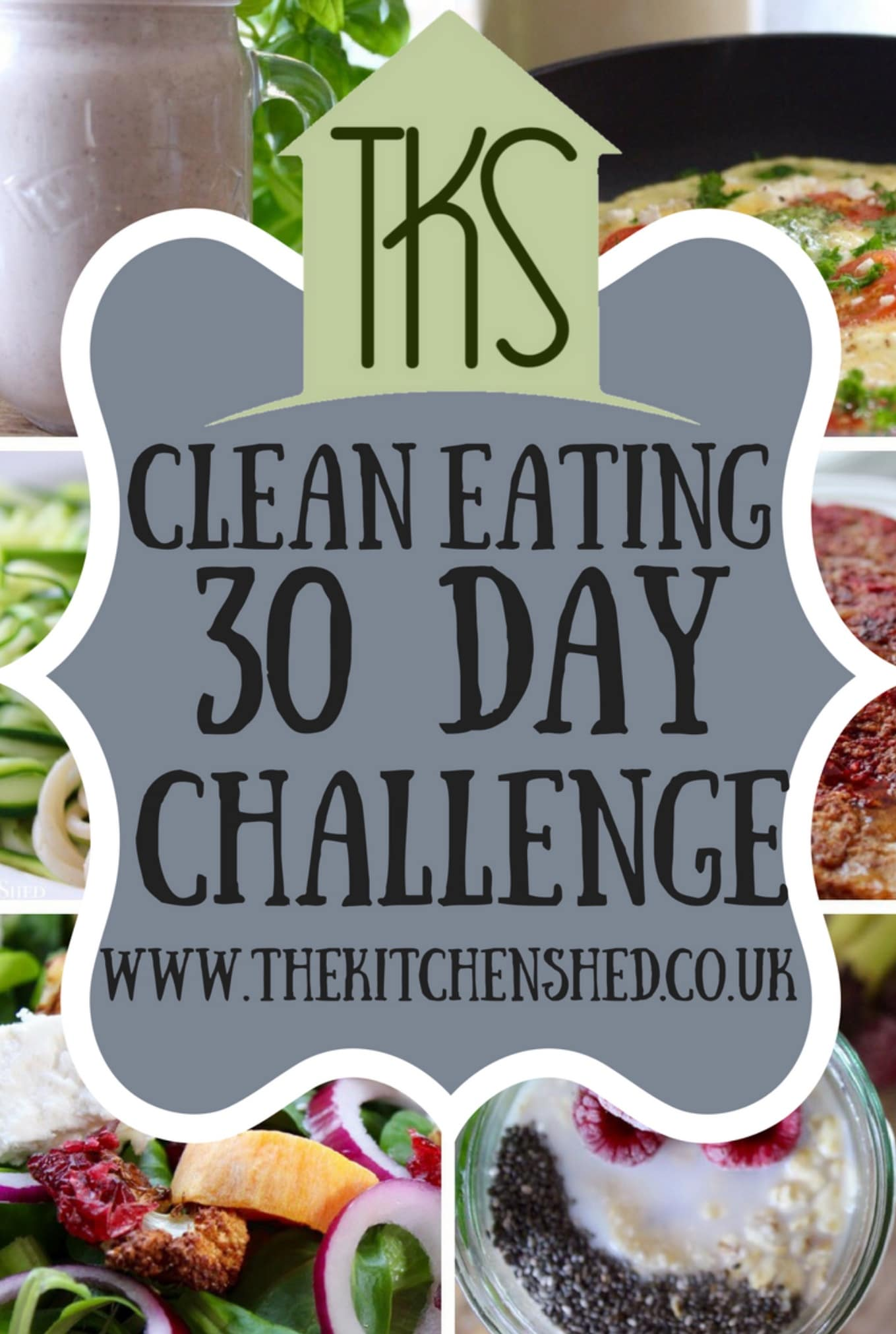 Clean eating 30 day challenge the kitchen shed charlie xox forumfinder Images