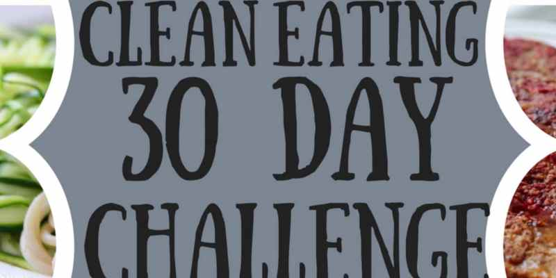 Clean Eating 30 Day Challenge 2