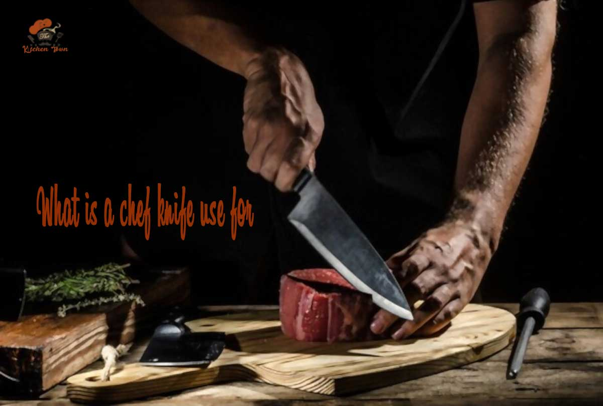 what is a chef knife use for