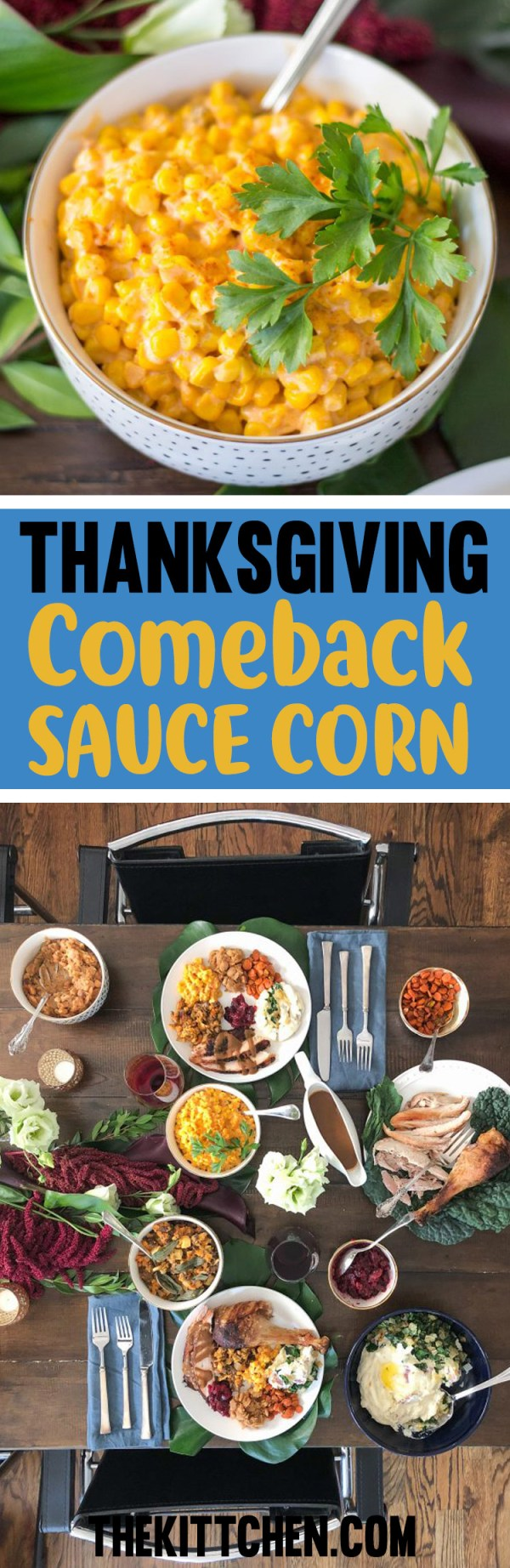 This easy 20 minute recipe for corn in a Mississippi comeback sauce is so good that my friends ate every bite.