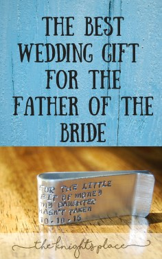 The Best Wedding Gift For The Father of The Bride