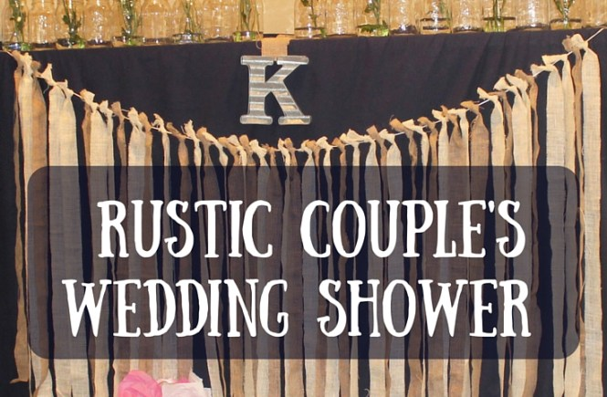 Rustic couple wedding shower