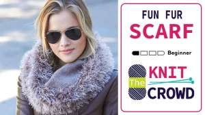 Knit Fun Fur Scarf