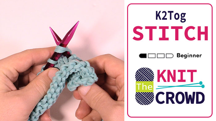 Knit 2 Together - K2 Tog