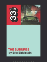 Arcade Fire's The Suburbs (33 1/3) (Paperback) by Eric Eidelstein