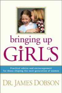 Book Review: Bringing Up Girls by Dr. James Dobson