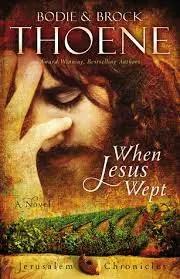 When Jesus Wept by Brock & Bodie Thoene