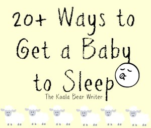 20+ Ways to Get a Baby to Sleep