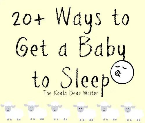 20 Ways to Get Baby to Sleep