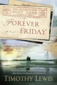 Book Review: Forever Friday by Timothy Lewis