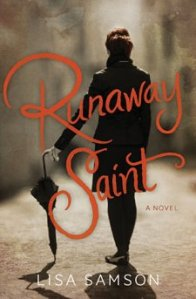 Runaway Saint by Lisa Samson