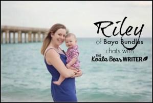 Mompreneur Riley of Bayo Bundles Chats with TKM