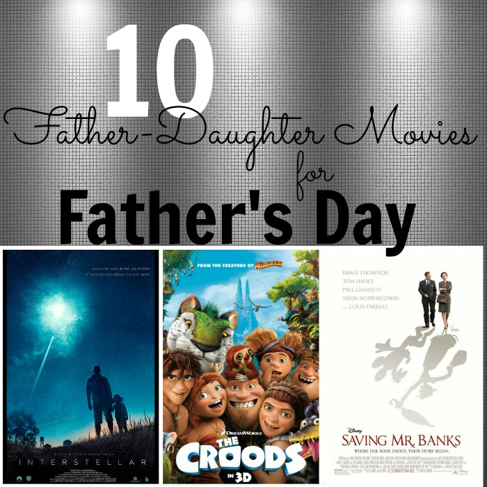 10 Father-Daughter Movies for Father's Day