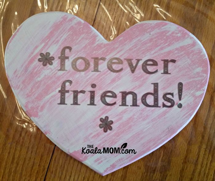 Forever Friends! pink heart plaque