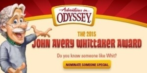 Celebrate the Whit Award with Adventures in Odyssey