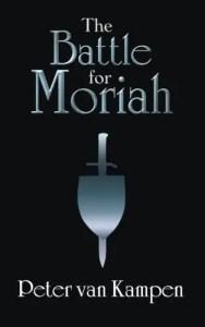 The Battle For Moriah by Peter van Kampen